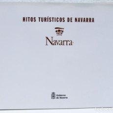 Folletos de turismo: HITOS TURÍSTICOS DE NAVARRA (GOBIERNO DE NAVARRA) (CB). Lote 108082427