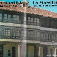 Folletos de turismo: FOLLETO TURISTICO DE LA MANCHA - RUTA DE DON QUIJOTE. Lote 119638426