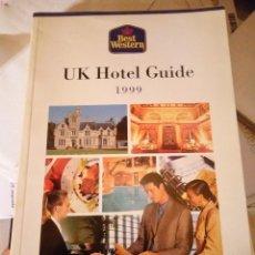 Folletos de turismo: BEST WESTERN UK HOTEL GUIDE 1999. Lote 109203387
