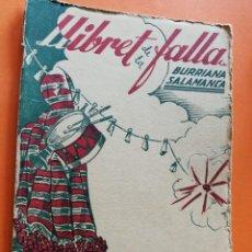 Folletos de turismo: ANTIGUO LLIBRET. FALLA BURRIANA SALAMANCA. AÑO 1951. FALLAS DE VALENCIA. LIBRO FALLERO.. Lote 109242263
