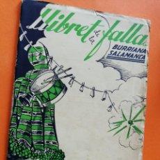 Folletos de turismo: ANTIGUO LLIBRET. FALLA BURRIANA SALAMANCA. AÑO 1949. FALLAS DE VALENCIA. LIBRO FALLERO.. Lote 109245599