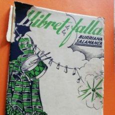 Folletos de turismo: ANTIGUO LLIBRET. FALLA BURRIANA SALAMANCA. AÑO 1949. FALLAS DE VALENCIA. LIBRO FALLERO.. Lote 109246047