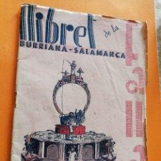 Folletos de turismo: ANTIGUO LLIBRET. FALLA BURRIANA SALAMANCA. AÑO 1947. FALLAS DE VALENCIA. LIBRO FALLERO.. Lote 109247511