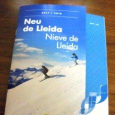 Folletos de turismo: NEU DE LLEIDA/NIEVE DE LERIDA. EDICIÓN 2017/2018. ARA LLEIDA. DIPUTACIÓ DE LLEIDA. . Lote 109391327