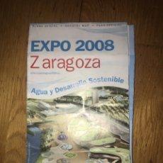 Folletos de turismo: PLANO OFICIAL EXPO 2008 ZARAGOZA ARAGON. Lote 110110596