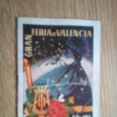 Folletos de turismo: FERIA DE VALENCIA DE 1955. PROGRAMA. Lote 110582575
