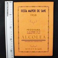 Folletos de turismo: PROGRAMA DE FESTEJOS CALLE ALCOLEA FIESTA MAYOR DE SANS 1958 20 PAGINAS MUY RARO. Lote 110810587