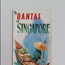 Folletos de turismo: FOLLETO FLY QANTAS. SINGAPORE. AÑOS 60. W. Lote 111211575