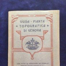 Folletos de turismo: FOLLETO TURISMO GENOVA ANTIGUA GUIA CON PLANO DE PRINCIPIOS S. XX.TEXTO EN ITALIANO. Lote 107714311