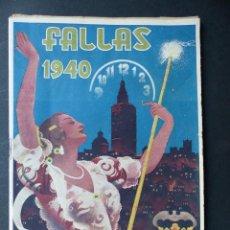 Folletos de turismo: VALENCIA - FALLAS PROGRAMA OFICIAL DE LAS FIESTAS FALLERAS DE SAN JOSE - AÑO 1940. Lote 111908483