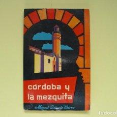 Folletos de turismo: GUÍA TURÍSTICA: CÓRDOBA Y LA MEZQUITA (SALCEDO, 1964) ORIGINAL, CON PLANO ¡COLECCIONISTA! 1ª EDICIÓN. Lote 113081859
