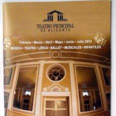 Folletos de turismo: ALICANTE PROGRAMA TEATRO PRINCIPAL 2013. Lote 113165111