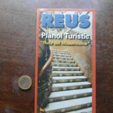 Folletos de turismo: PLANOL TURISTIC DE REUS. RUTA DEL MODERNISME. 1998. Lote 113251511