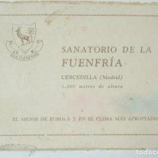 Brochures de tourisme: FOLLETO SOBRE EL SANATORIO DE LA FUENFRIA,( CERCEDILLA) MADRID, 32 PAGINAS 15 FOTOS, HUECOGRABADOS. Lote 113314803
