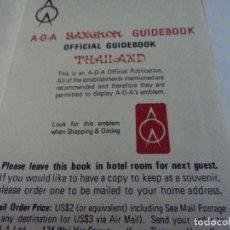 Folletos de turismo: GUIDE BOOK BANGKOK ANTIGUA GUIA FOTOS MAPAS E INFORMACION EN INGLES TAPA DURA OFFICIAL 13 X 10 CM. Lote 113648695