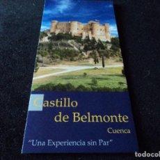 Folletos de turismo: TRIPTICO INFORMATIVO DEL CASTILLO DE BELMONTE EN CUENCA. Lote 195458482