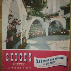 Folletos de turismo: SITGES - CORPUS - ALFOMBRAS DE FLORES - XII EXPOSICIÓN INTERNACIONAL DE CLAVELES . Lote 114600439