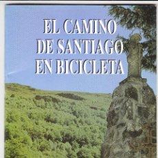 Folletos de turismo: REVISTA FOLLETO TURISMO - EL CAMINO DE SANTIAGO EN BICICLETA - GALICIA. Lote 114808443