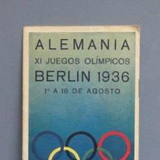 Folletos de turismo: FOLLETO. ALEMANIA XI JUEGOS OLIMPICOS. BERLIN. 1936. Lote 114824715