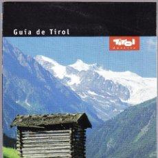 Folletos de turismo: FOLLETO TURISMO - GUIA MAPA - EL TIROL. Lote 115720675