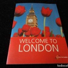 Folletos de turismo: WELCOME TO LONDON PLANO GUIA DE LONDRES 2002 INGLIS 15 X 10. Lote 116757871