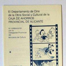 Folletos de turismo: ALICANTE CINE 2 MUESTRA DIBUJOS ANIMADOS WALT DISNEY, TRÍPTICO CAJA AHORROS PROVINCIAL 1981. Lote 117120487