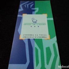 Folletos de turismo: TRIPTIC HOTEL DE L´ISARD ANDORRA LA VELLA. Lote 117338943