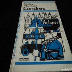 Folletos de turismo: GUÍA Y PLANO DE LONDRES - BTA - 1972. Lote 117339231