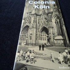 Foglietti di turismo: ANTIGUA GUIA DE COLONIA KOLN AÑOS 60. Lote 117368231