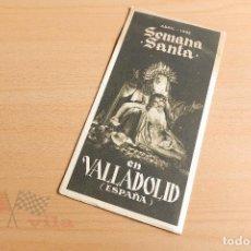 Folletos de turismo: GUIA SEMANA SANTA EN VALLADILOD - 1952. Lote 118251287