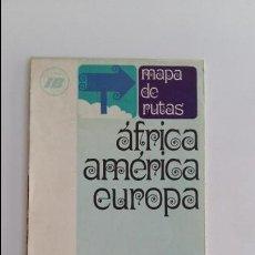 Folletos de turismo: FOLLETO DE TURISMO. MAPA DE RUTAS AFRICA AMERICA EUROPA. PUBLICIDAD IBERIA. W. Lote 118423507