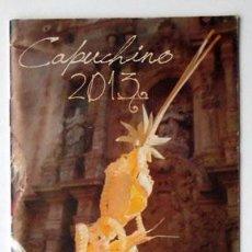 Folletos de turismo: PROGRAMA ACTOS CAPUCHINO, SEMANA SANTA 2013. Lote 118900315