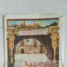 Folletos de turismo: PROGRAMA FIESTAS DEL PILAR OCTUBRE 1958 RECUERDOS DEL PILAR TEJERO-GARCES. Lote 118968284