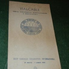 Folletos de turismo: FOLLETO ITALCABLE - CONGRESO EUCARISTICO 1952 BARCELONA. Lote 119561075