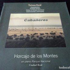Folletos de turismo: CABAÑEROS TURISMO RURAL HORCAJO DE LOS MONTES. Lote 120009747