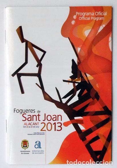 PROGRAMA OFICIAL FIESTAS HOGUERAS ALICANTE, FOGUERES DE SANT JOAN 2013 (Coleccionismo - Folletos de Turismo)