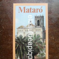 Folletos de turismo: FOLLETO DE TURISMO 1985. MATARO. Lote 120716299
