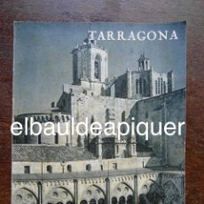 Folletos de turismo: FOLLETO DE TURISMO 1961. TARRAGONA. Lote 120818767