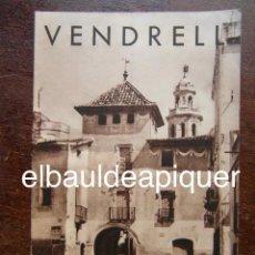 Brochures de tourisme: FOLLETO DE TURISMO 1960. VENDRELL. Lote 120819391