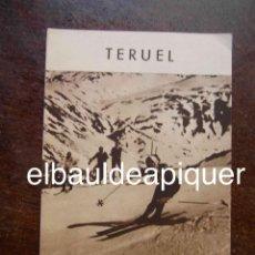 Brochures de tourisme: FOLLETO DE TURISMO AÑOS 60. TERUEL. FIESTAS POPULARES Y DEPORTES. Lote 120819571
