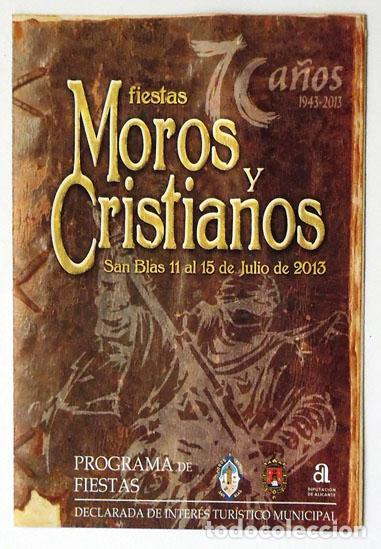 FOLLETO FIESTAS MOROS Y CRISTIANOS SAN BLAS ALICANTE 2013 VER FOTO ADICIONAL (Coleccionismo - Folletos de Turismo)