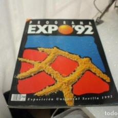 Folletos de turismo: LIBRO PROGRAMA OFICIAL DE LA EXPOSICIÓN UNIVERSAL SEVILLA 92 1992 EXPO. 195 PÁGINAS. Lote 122602975