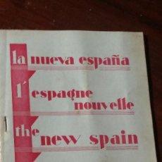 Folletos de turismo: LA NUEVA ESPAÑA, L`ESPAGNE NOUVELLE, THE NEW SPAIN, DAS NEUE SPANIEM. Lote 122952515