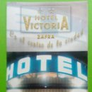 Folletos de turismo: FOLLETO HOTEL VICTORIA,ZAFRA ESPANHA. Lote 124444887
