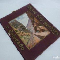Folletos de turismo: HEART OF THE ROCKIES IN COLORADO ( CORAZON DE LAS MONTAÑAS ROCOSAS EN COLORADO)1906. Lote 126563247
