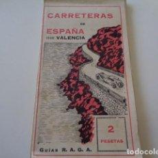 Folletos de turismo: MAPA DE CARRETERAS DESDE VALENCIA. EDITORIAL RAGA. DESPLEGABLE CON DISTANCIAS, ITINERARIOS.... Lote 126912779