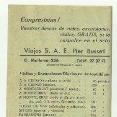 Folletos de turismo: CONGRESISTAS! GRATIS - BARCELONA 1952 CON TARIFAS A MONTSERRAT Y CIUDAD. VIAJES PIER BUSSETI. Lote 127926355
