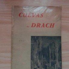 Folletos de turismo: FOLLETO Y PLANO DE LAS CUEVAS DEL DRACH. 1942. PALMA DE MALLORCA. JUAN SERVERA. 40 PAG. DEBIBL. Lote 128689059