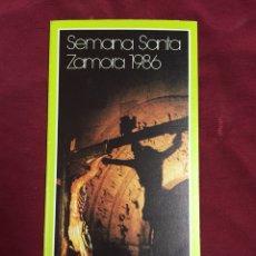 Folletos de turismo: ITINERARIO SEMANA SANTA ZAMORA 1986 CAJA AHORROS PROVINCIAL. Lote 128761114