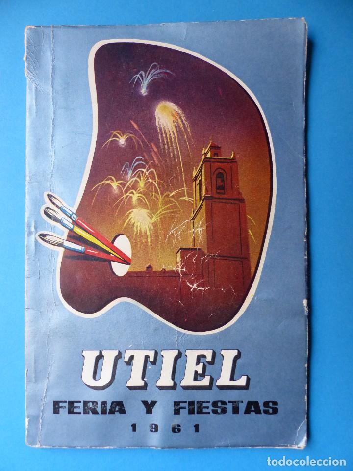 UTIEL, VALENCIA - PROGRAMA FERIA Y FIESTAS - AÑO 1961 (Coleccionismo - Folletos de Turismo)